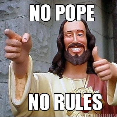 no-pope-no-rules
