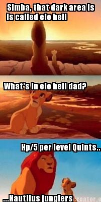 simba-that-dark-area-is-is-called-elo-hell-whats-in-elo-hell-dad-hp5-per-level-q