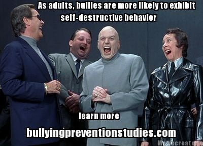 as-adults-bullies-are-more-likely-to-exhibit-self-destructive-behavior-learn-mor