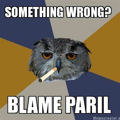 something-wrong-blame-paril