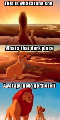 this-is-whakatane-son-whats-that-dark-place-awatapu-neva-go-there