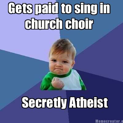 gets-paid-to-sing-in-secretly-atheist-church-choir