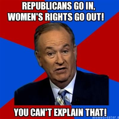 republicans-go-in-womens-rights-go-out-you-cant-explain-that