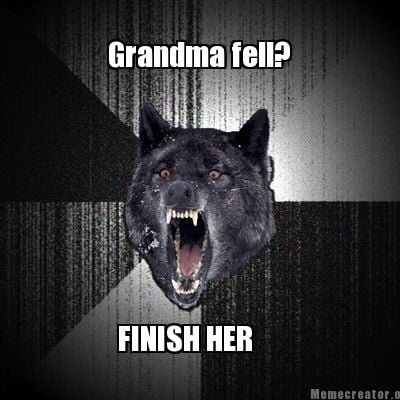 finish-her-grandma-fell
