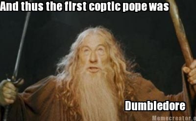 and-thus-the-first-coptic-pope-was-dumbledore