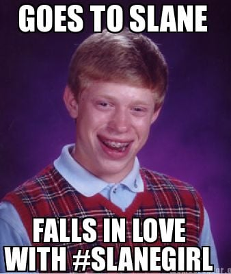 goes-to-slane-falls-in-love-with-slanegirl