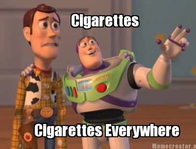 cigarettes-cigarettes-everywhere