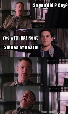 so-you-did-p-coy-yes-with-raf-regt-5-miles-of-death