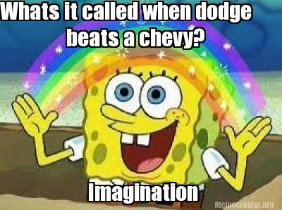 whats-it-called-when-dodge-beats-a-chevy-imagination