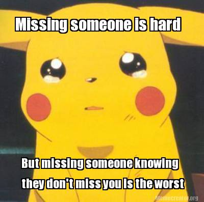 missing-someone-is-hard-but-missing-someone-knowing-they-dont-miss-you-is-the-wo