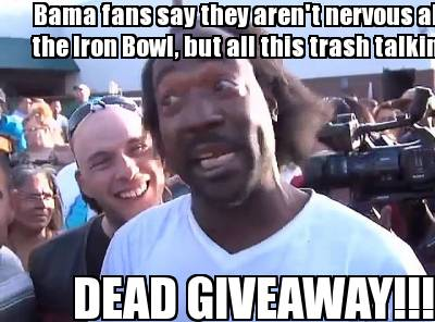 bama-fans-say-they-arent-nervous-about-the-iron-bowl-but-all-this-trash-talking-