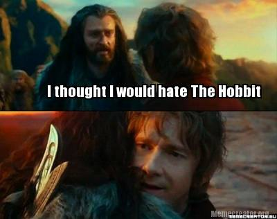 i-thought-i-would-hate-the-hobbit