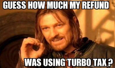 guess-how-much-my-refund-was-using-turbo-tax-