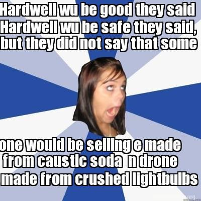 hardwell-wu-be-good-they-said-hardwell-wu-be-safe-they-said-but-they-did-not-say