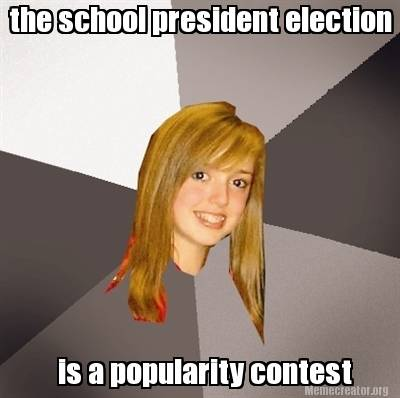 the-school-president-election-is-a-popularity-contest