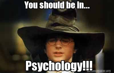 you-should-be-in...-psychology