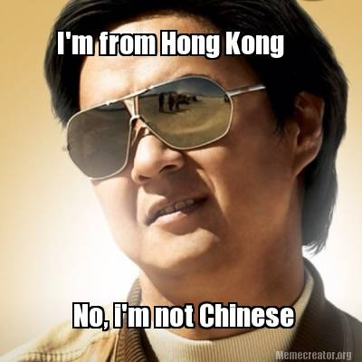 im-from-hong-kong-no-im-not-chinese