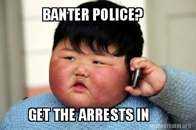 banter-police-get-the-arrests-in