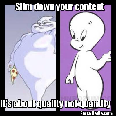 slim-down-your-content-its-about-quality-not-quantity-prosemedia.com