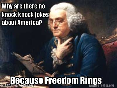 why-are-there-no-knock-knock-jokes-about-america-because-freedom-rings