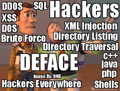 Meme Creator Funny Hackers Hackers Everywhere Ddos Sql Xss Xml