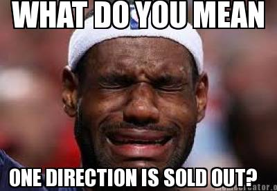 what-do-you-mean-one-direction-is-sold-out