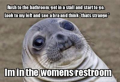 rush-to-the-bathroom-get-in-a-stall-and-start-to-go.-im-in-the-womens-restroom-l