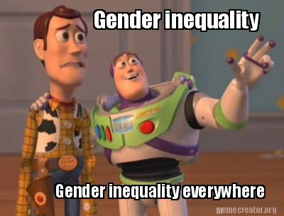 Gender inequality occurs everywhere