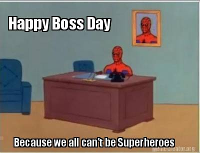 happy-boss-day-because-we-all-cant-be-superheroes