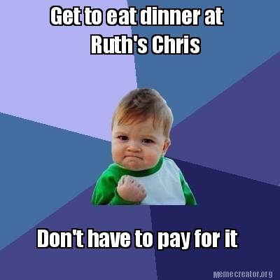 Image result for ruth's chris meme