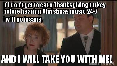 Christmas Before Thanksgiving Meme.Meme Creator Funny If I Don T Get To Eat A Thanksgiving