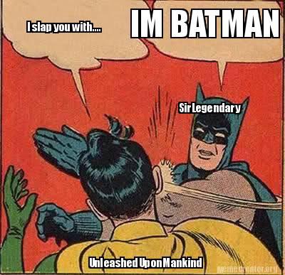 http://www.memecreator.org/static/images/memes/3339341.jpg