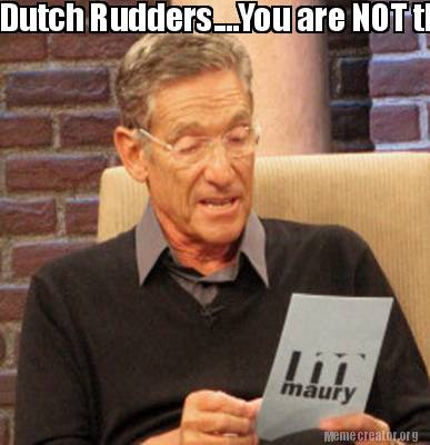 dutch-rudders....you-are-not-the-sacko