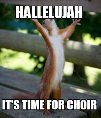 Meme Creator - Hallelujah It's time for choir Meme ... Hallelujah Meme