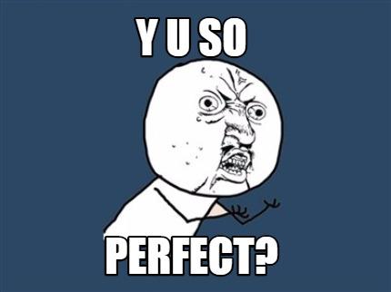 Make Perfect