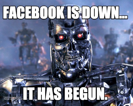 facebook-is-down...-it-has-begun