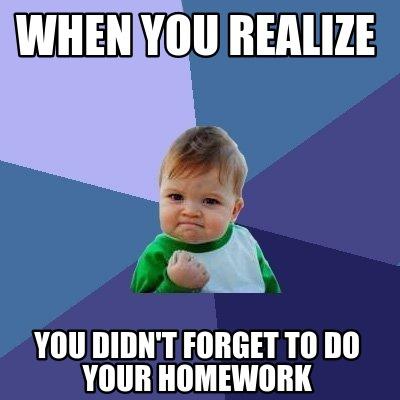 didnt do homework