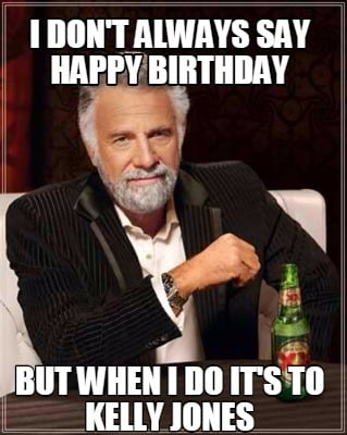 58061398 further Cute Happy Birthday Jiju Wishes Birthday Messages Quotes Images likewise Is He Bi 2014 furthermore Is He Married Really Broke Hall Pass Portuguese moreover Happy Birthday To Me Oh David Cage You Crazy. on happy birthday most interesting man