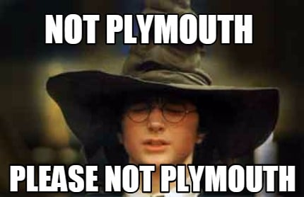 not-plymouth-please-not-plymouth