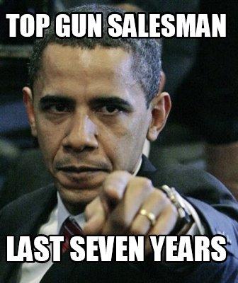 3784007 meme creator top gun salesman last seven years meme generator at