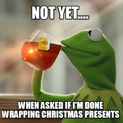 Image result for christmas wrapping memes