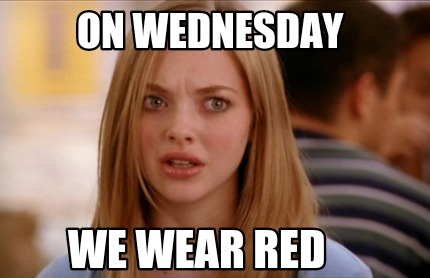 on-wednesday-we-wear-red