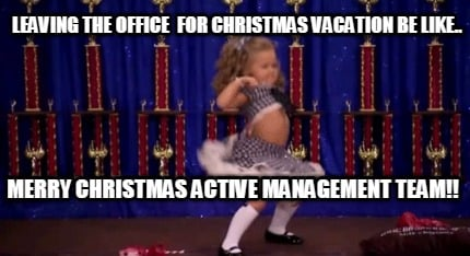 Christmas Vacation Memes.Meme Creator Funny Leaving The Office For Christmas