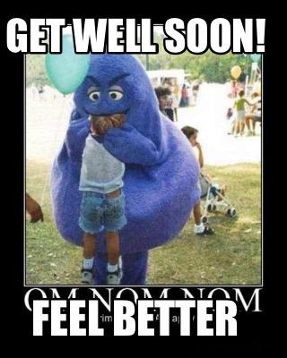 3832076 meme creator get well soon!! meme generator at memecreator org!