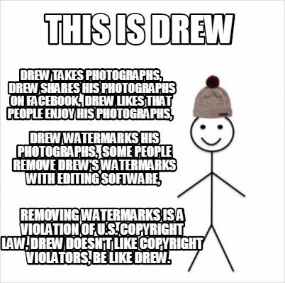 meme creator this is drew drew takes photographs, drew