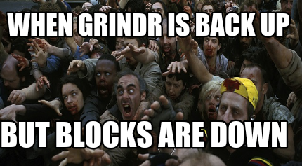when-grindr-is-back-up-but-blocks-are-down