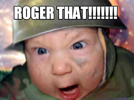 ผลการค้นหารูปภาพสำหรับ roger that funny