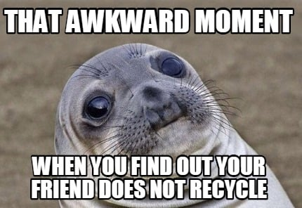 Meme Creator Funny That Awkward Moment When You Find Out Your