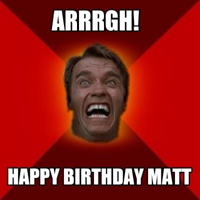 arrrgh-happy-birthday-matt