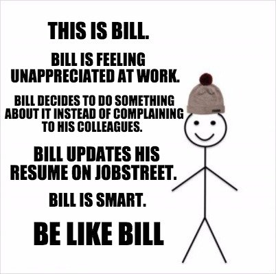 this-is-bill.-bill-is-feeling-unappreciated-at-work.-bill-decides-to-do-somethin
